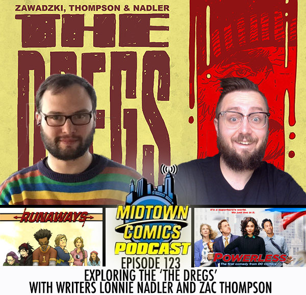 Midtown Comics Episode 123 Exploring 'The Dregs' with writers Lonnie Nadler and Zac Thompson