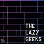Artwork for The Lazy Geeks #340: Moon Belongs To Mars