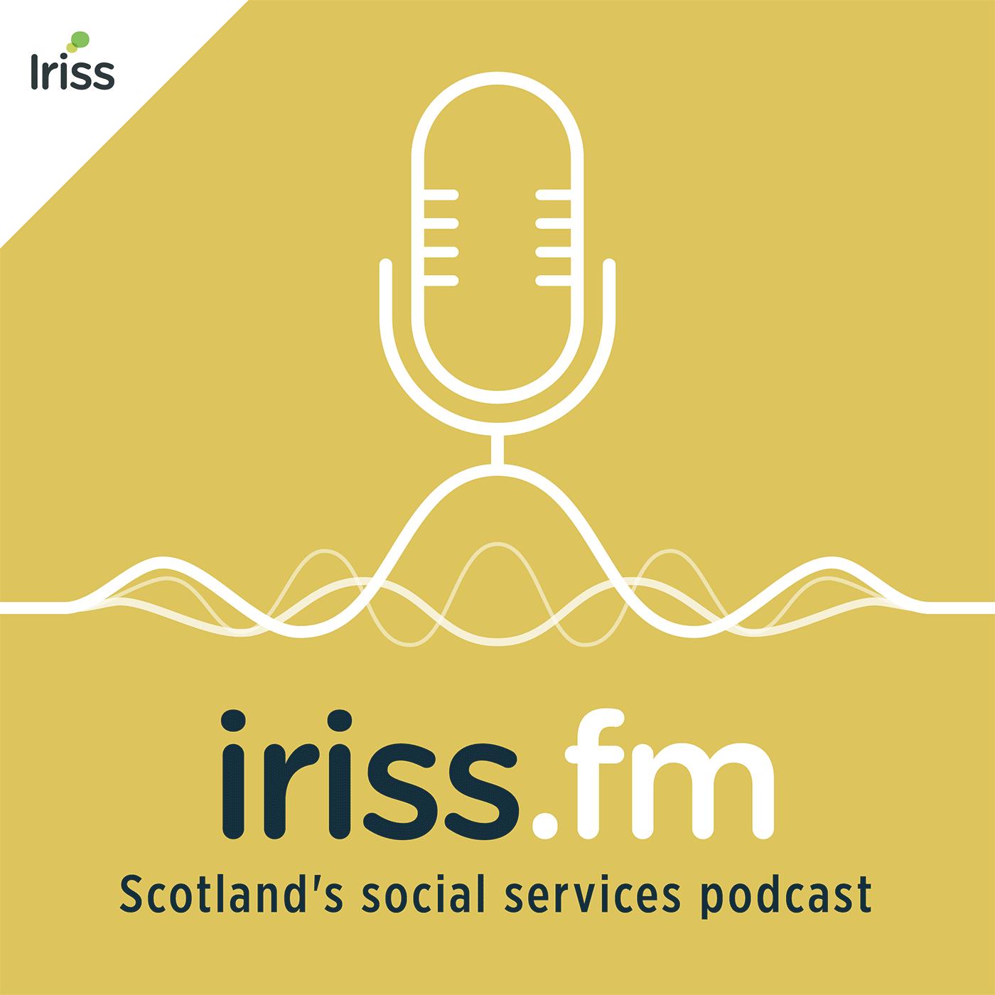 Iriss.fm, Scotland's social services podcast show art