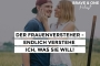 Artwork for #035 | Der Frauenversteher - Endlich verstehe ich, was SIE will! | TEIL 2