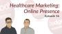 Artwork for Dodgeball Marketing Podcast #16: Healthcare Marketing: Managing Your Online Presence