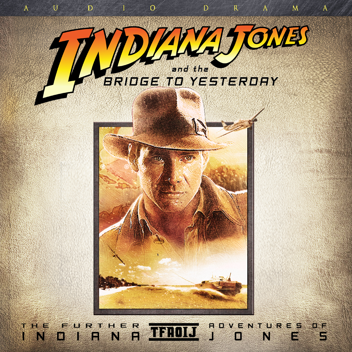 Artwork for IndyCast Special: Indiana Jones and the Bridge to Yesterday