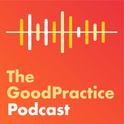 The GoodPractice Podcast