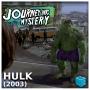 Artwork for Journey Into Mystery 45: Hulk (2003)