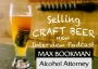 Artwork for Brewery + Bar Legal Do's and Dont's with Max Bookman, NY State Alcohol Attorney