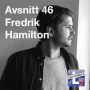 Artwork for Avsnitt 46 - Fredrik Hamilton