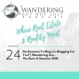 Artwork for Episode 24:  Is Blogging for You? | Six Reasons to Blog | Wandering Zen - The Best of Summer 2018