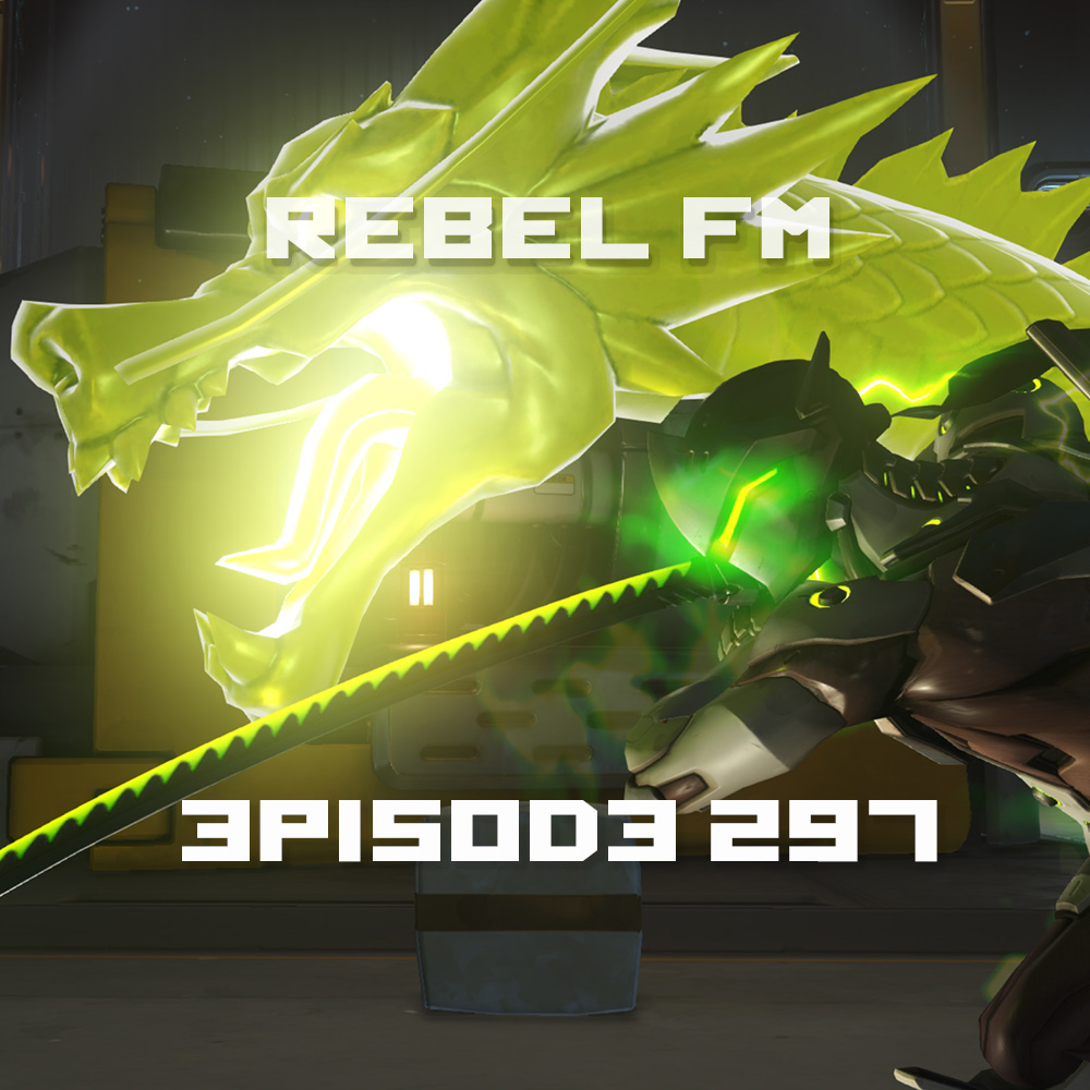 Rebel FM Episode 297 - 06/03/2016
