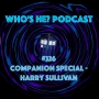 Artwork for Doctor Who: Who's He? Podcast #326 Companion Special - Harry Sullivan