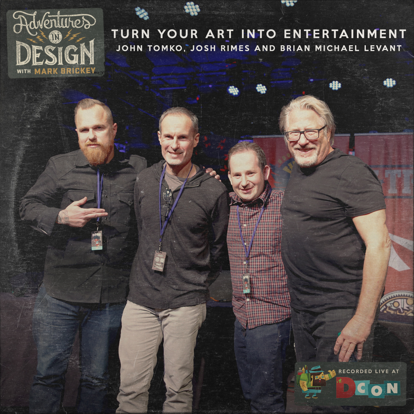 491 - Turn Your Art Into Entertainment with John Tomko, Josh Rimes AND Brian Michael Levant