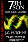 Cover for '7th Son: Book One - Descent (The Beta Version)'