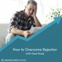 Artwork for 123. How to Overcome Rejection