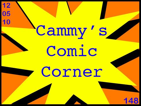 Cammy's Comic Corner - Episode 148 (12/05/10)