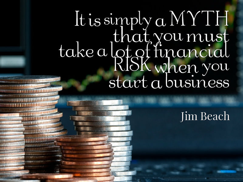 """Entrepreneurship is NOT about risk"" with Jim Beach"