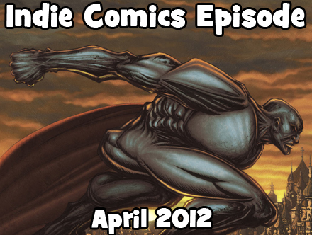 Cammy's Comic Corner - Indie Comics Episode - April 2012