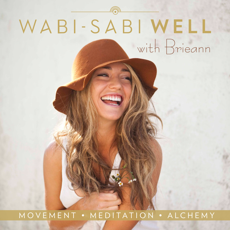 The Wabi-Sabi Well Podcast show art