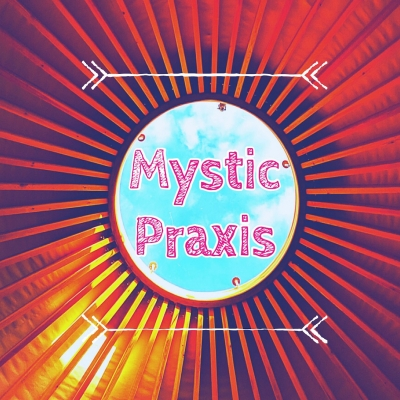 Artwork for Mystic Praxis 002