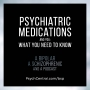 Artwork for EP 22: Psychiatric Medications and You: What You Need to Know.