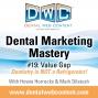 Artwork for Dental Marketing Mastery #19: Value Gap