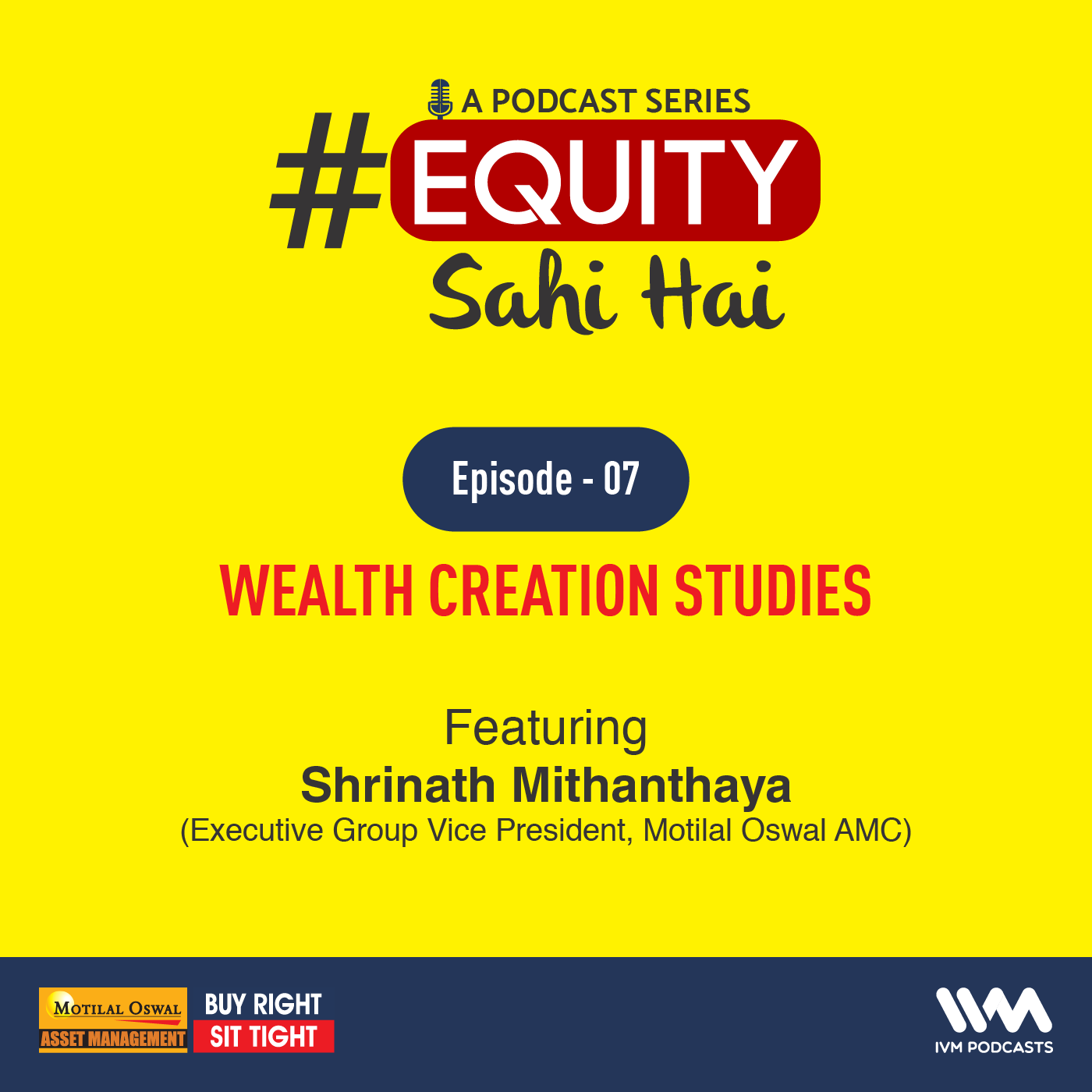 Ep. 07: Wealth Creation Studies