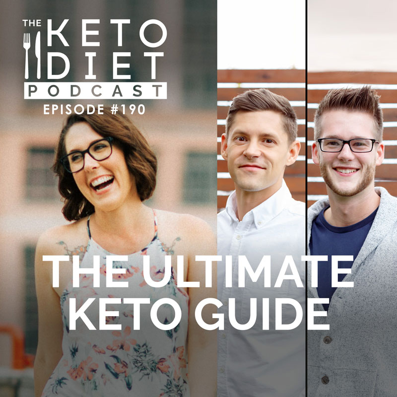 #190 The Ultimate Keto Guide with Anthony Gustin + Chris Irvin