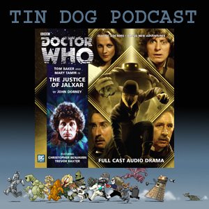 TDP 309: 2.04. THE JUSTICE OF JALXAR - Fourth Doctor 2.4