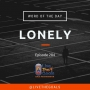 Artwork for Ep284: WOD - Lonely