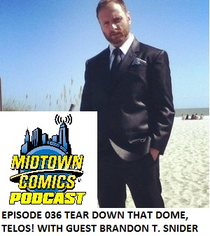 Episode 036 Tear Down That Dome, Telos!  with guest Brandon T. Snider