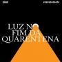 Artwork for Luz no fim da quarentena #41: Sem sintoma, com Covid-19