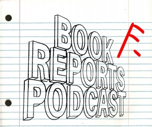 Book Reports Podcast