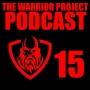 Artwork for TWPP 15 - Should a Warrior forgive?