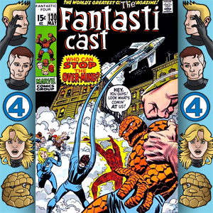 Episode 130: Fantastic Four #114 - But Who Shall Stop The Over-Mind?