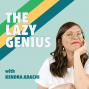 Artwork for #74: The Lazy Genius Takes a Creative Leap
