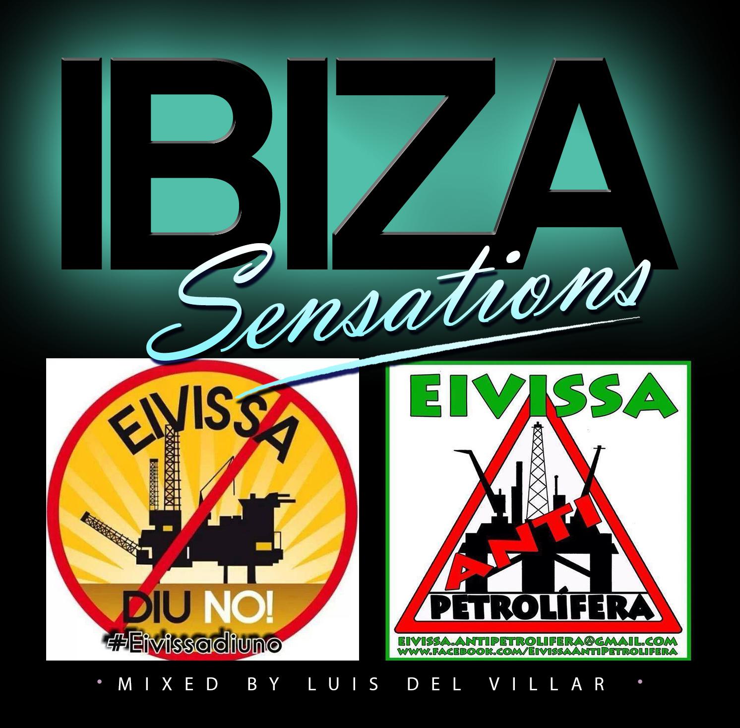 Artwork for Ibiza Sensations 87 Ibiza says NO to Oil prospections