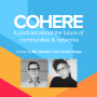 Artwork for Announcing Season 2 of the Cohere Podcast!