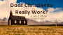 Artwork for Does Christianity Really Work? {James Grove}