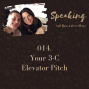 Artwork for 014. Your 3-C Elevator Pitch