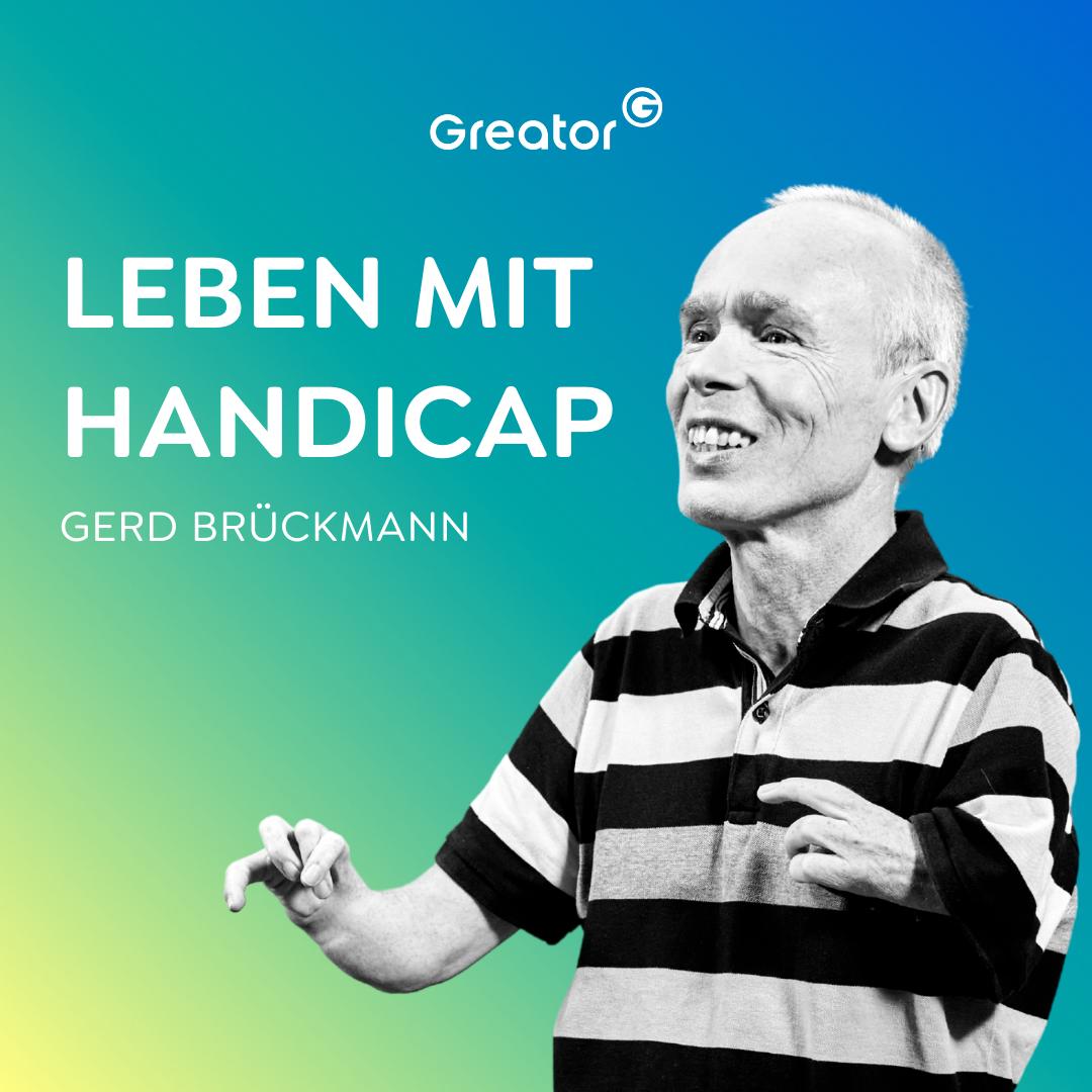 #732 So verwandelst du dein Handicap in deine Stärke // Gerd Brückmann