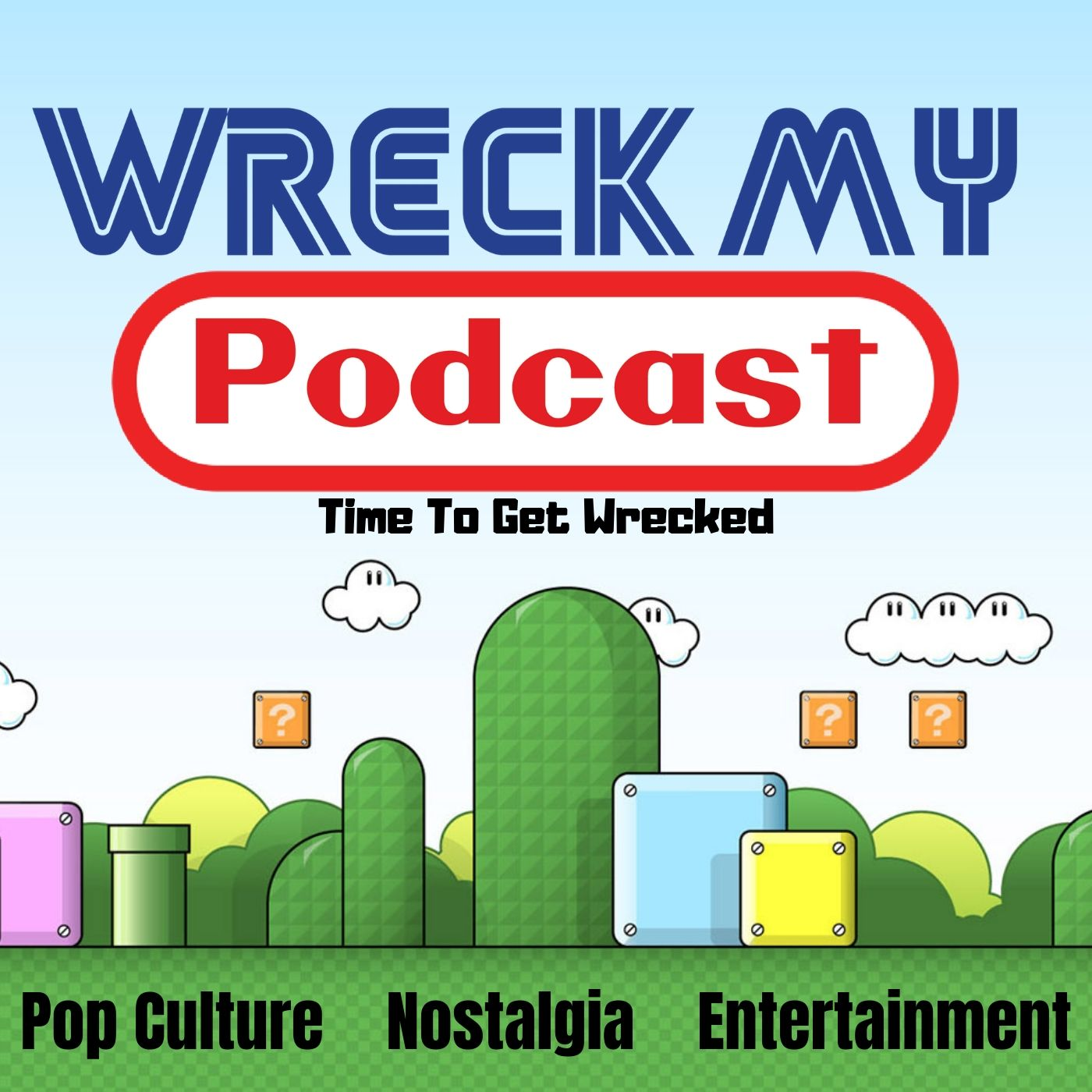 Wreck My Podcast show art