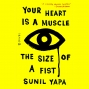 Artwork for Your Heart Is A Muscle The Size Of A Fist