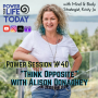 """Artwork for Power Session #40: """"Think Opposite"""" with Alison Donaghey"""