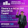 Artwork for There's a NEW OLD Sheriff in Town! Binance, Tron and McAffee in the Crosshairs? #143