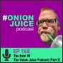 Artwork for The Best Of The Onion Juice Podcast (Part 2) - Episode #171