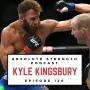 Artwork for Ep 126: Former UFC Fighter Kyle Kingsbury