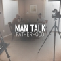 Artwork for Fatherhood, Manhood, and the Challenges of being a Dad