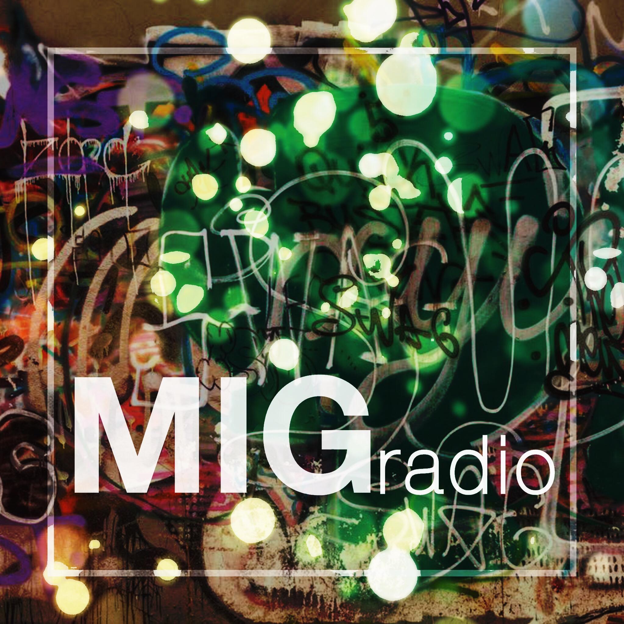 MIG - Radio Episode 026