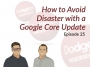 Artwork for Dodgeball Marketing Podcast #25: How to Avoid Disaster with a Google Core Update