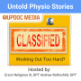 Artwork for Untold Physio Stories 115 - Working Out Too Hard?