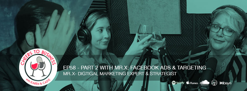 Mr.X Part 2 on the Cheers To Business Podcast talking digital marketing
