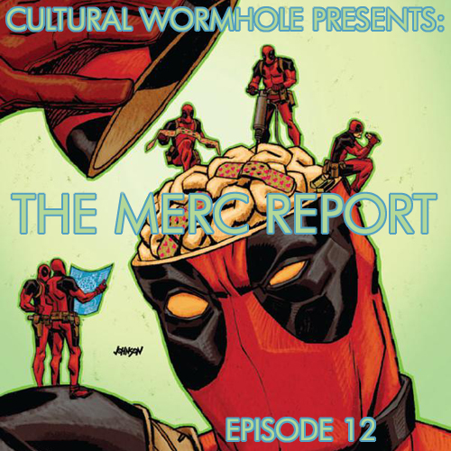 Cultural Wormhole Presents: The Merc Report Episode 12